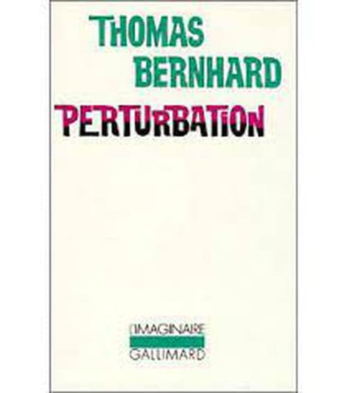 Thomas Bernhard et l'esthétique de la dégénérescence