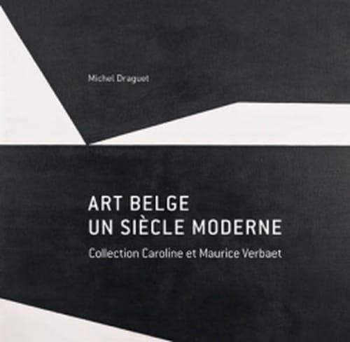 Créativité et réactivité de la scène artistique belge ; une collection témoigne