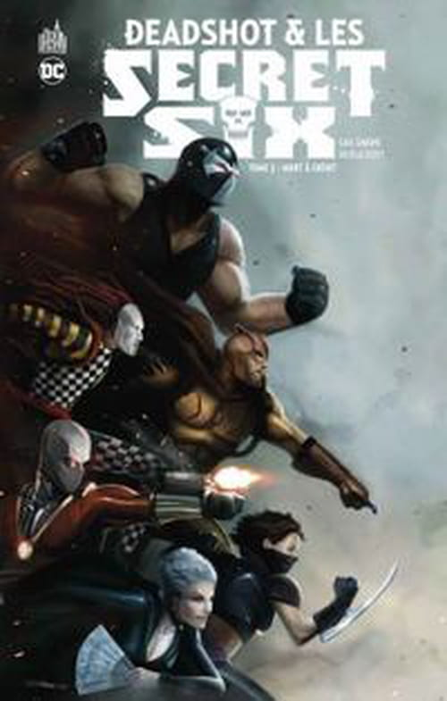 Deadshot & les Secret Six, tome 2 – Mort à crédit