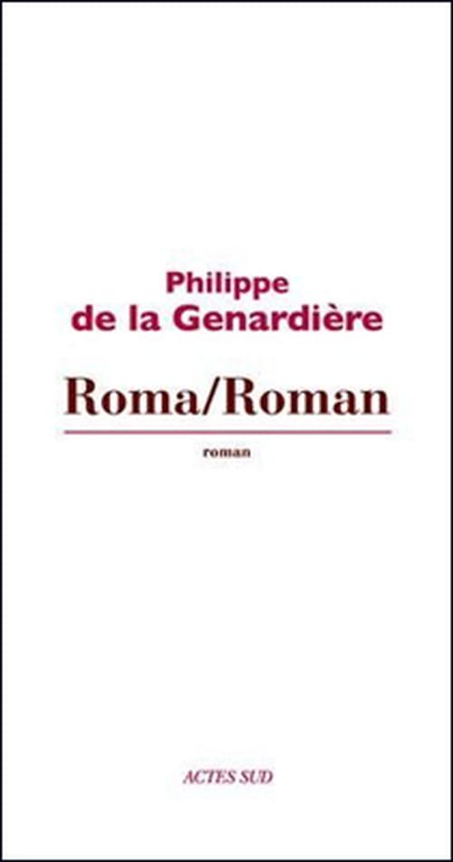 """Philippe de la Genardière tance la nostalgie avec """"Roma/Roman"""" ou la poésie de l'impossible"""