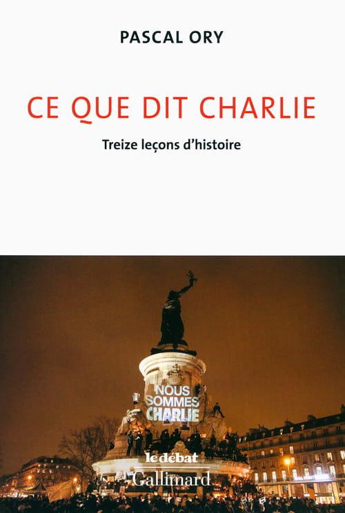 Ce que dit Charlie, les leçons de l'historien