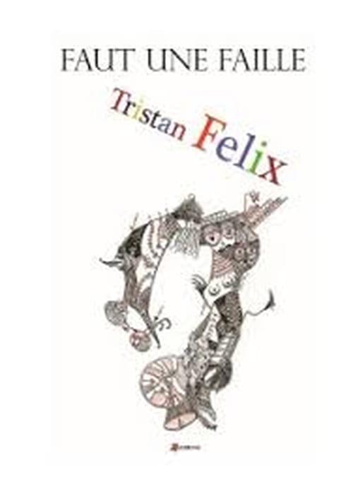 Précis de composition et de décomposition : Tristan Félix