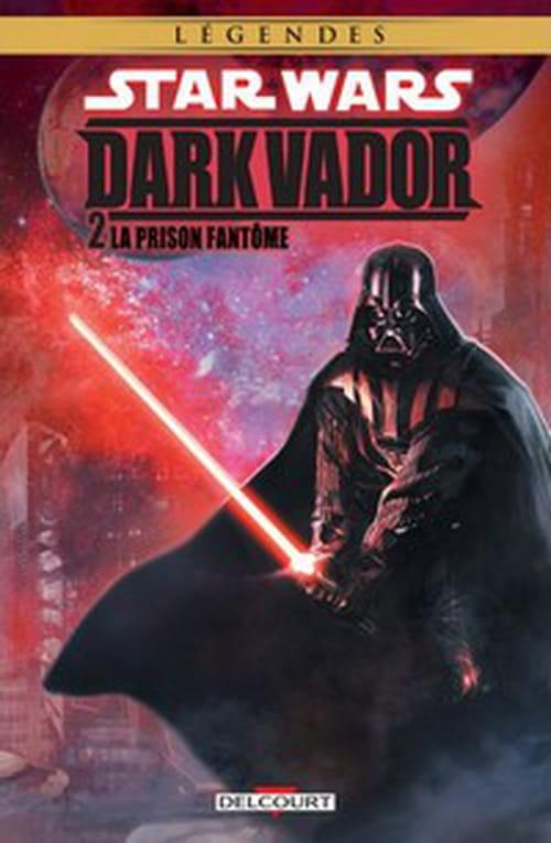 Dark Vador, tome 2 – La Prison fantôme