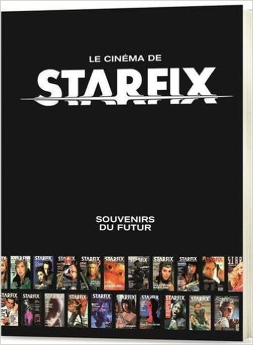Le cinéma de la revue Starfix (1983-1990)
