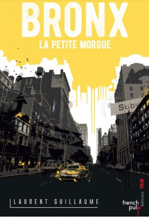 "Laurent Guillaume signe son ""Bronx la petite morgue"" à la mémoire de David Goodis."