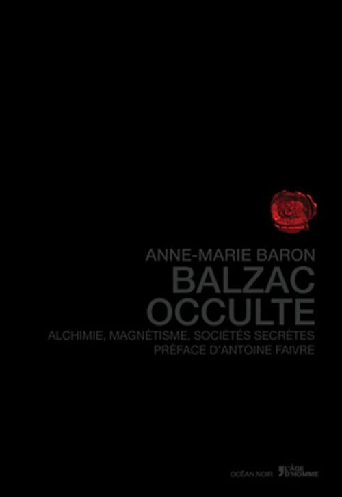 Balzac occulte, une étude magistrale