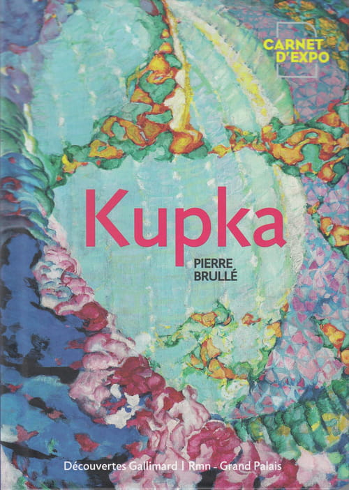 Kupka, pionnier de l'abstraction.