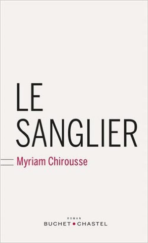 Un samedi peu ordinaire : «Le Sanglier» de Myriam Chirousse