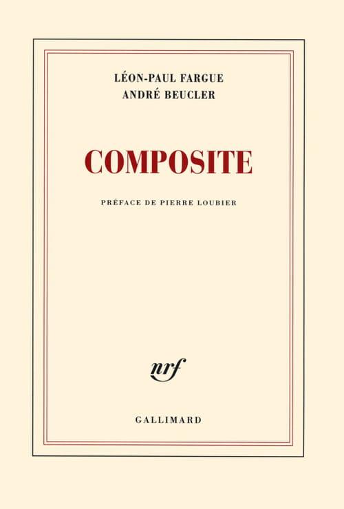 Léon Paul Fargue et André Beucler, Composite : Un art poétique à quatre mains