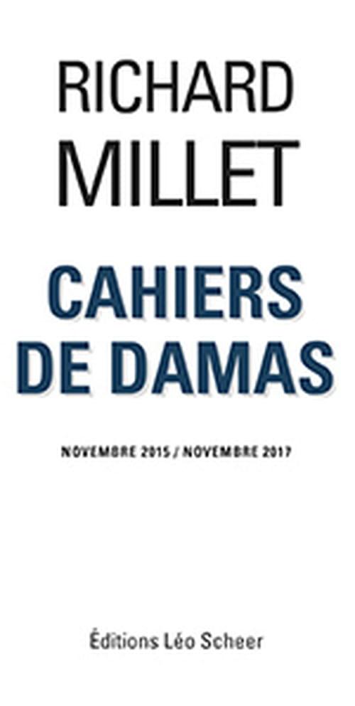 Cahiers de Damas : la splendeur de la vérité