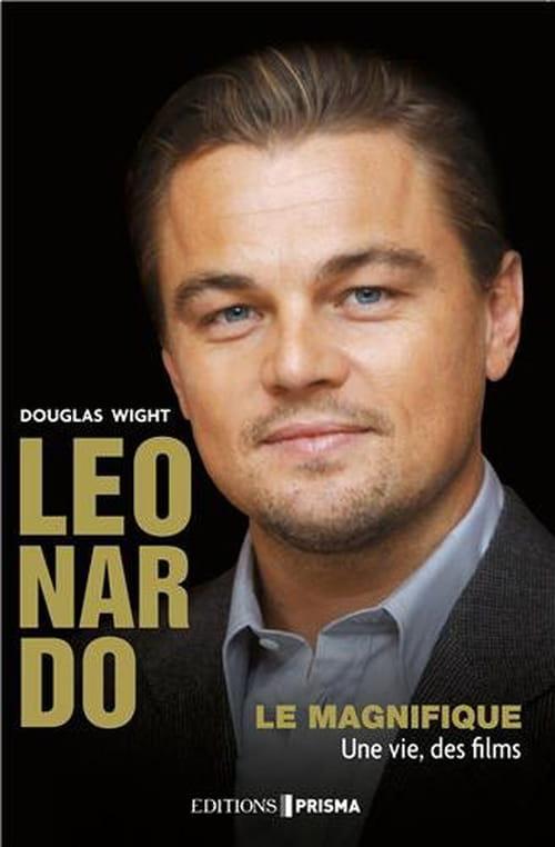 Leonardo le magnifique, une vie, des films