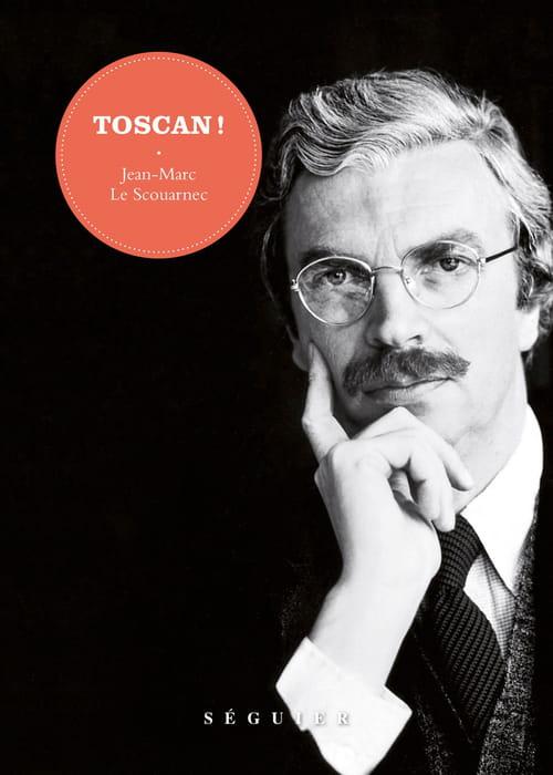 Toscan : L'éminence grise