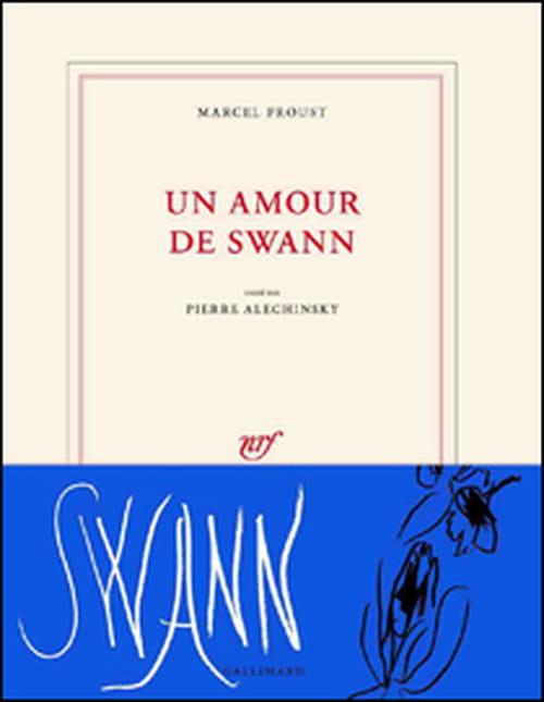 Centenaire Proust : Un amour de Swann, orné par Pierre Alechinsky