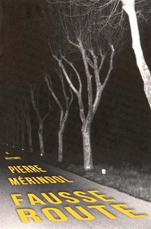 Fausse route de Pierre Mérindol : Un coup de poing à travers les lorgnons