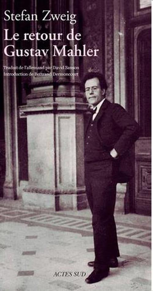Service funèbre : Stefan Zweig et Gustav Mahler