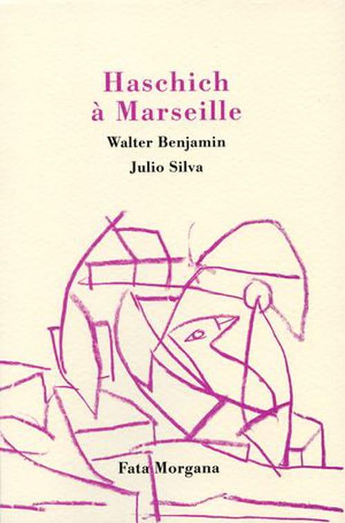 Walter Benjamin : les fumées de Marseille