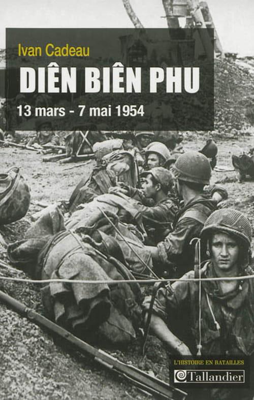 """Diên Biên Phu"", la défaite glorieuse"