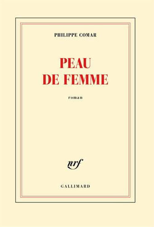 Philippe Comar, Peau de femme : peau de chagrin ?