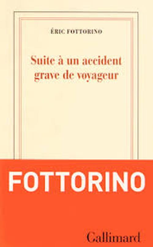 Eric Fottorino, Suite à un accident grave de voyageur : quand nos vies prennent un peu de retard