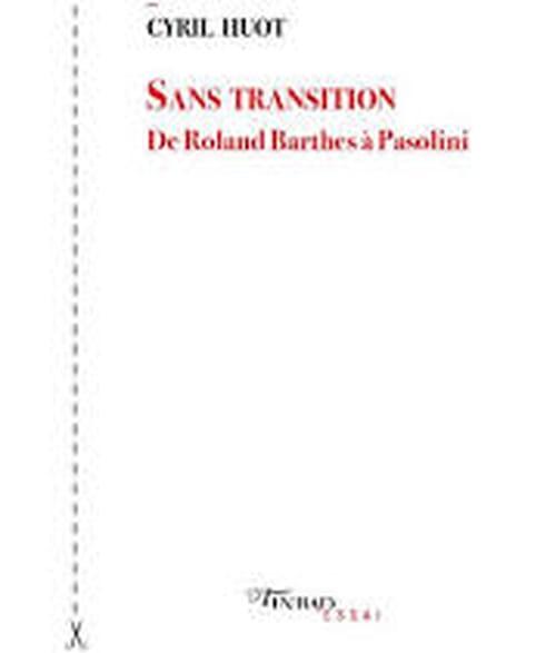 Cyril Huot : Barthes dans ses petits souliers