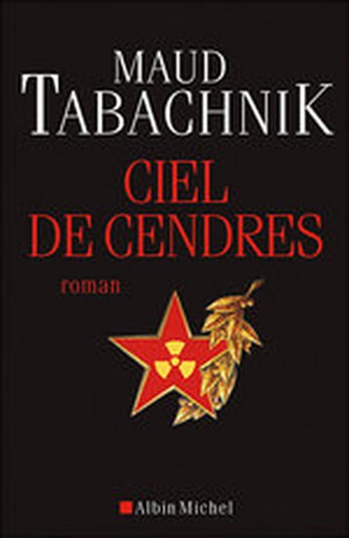 """Ciel de Cendres, le """"Tchernobyl mon amour"""" de Maud Tabachnik"""
