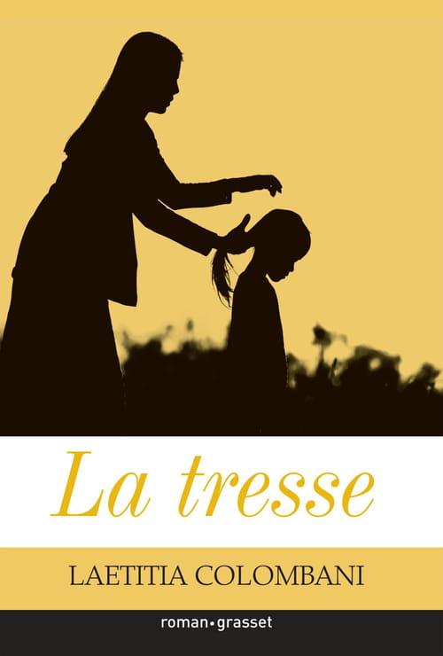 La tresse de Laetitia Colombani: Une histoire de courage et de force féminine