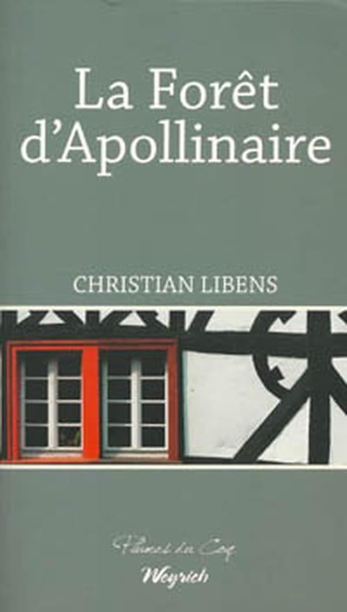 La Forêt d'Apollinaire : un amour belge de Guillaume
