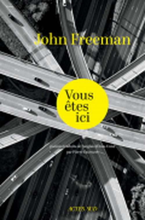 John Freeman : du réel en souffrance