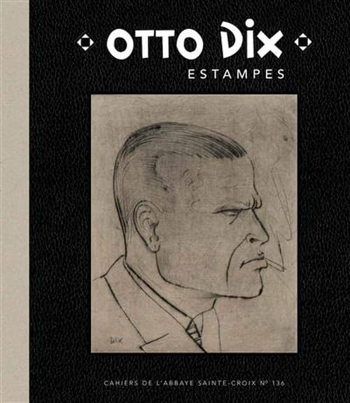 Otto Dix, le regard au plus dur de la vie