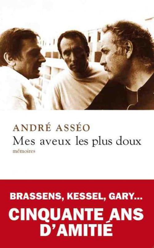 """""""Mes aveux les plus doux"""", cinquante ans de souvenirs d'André Asséo"""