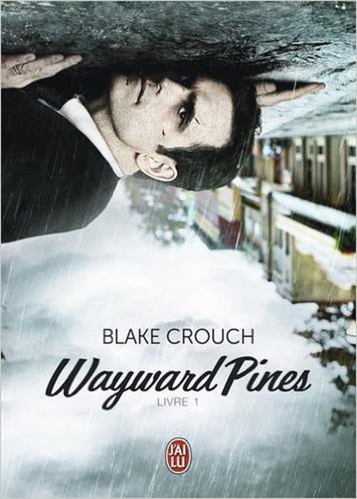 bienvenue à Wayward Pines !