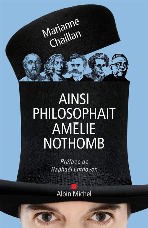 Ainsi philosophait Amélie Nothomb de Marianne Chaillan : Sous un autre angle