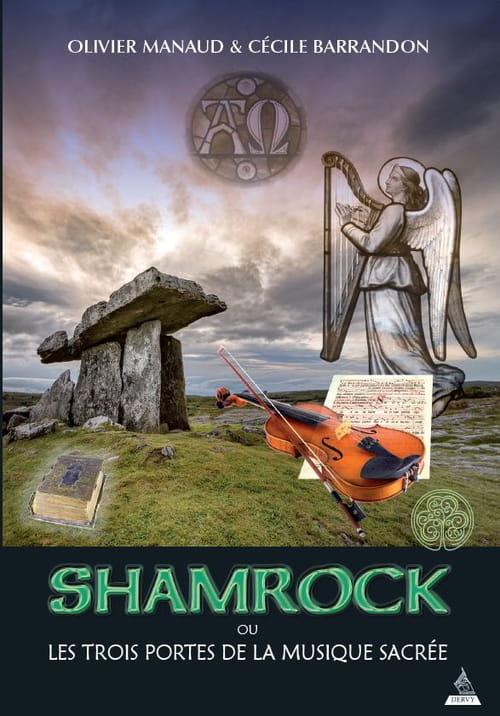 Shamrock ou les trois portes de la musique sacrée. Création d'un nouveau genre littéraire : une alliance entre le roman et le cours universitaire