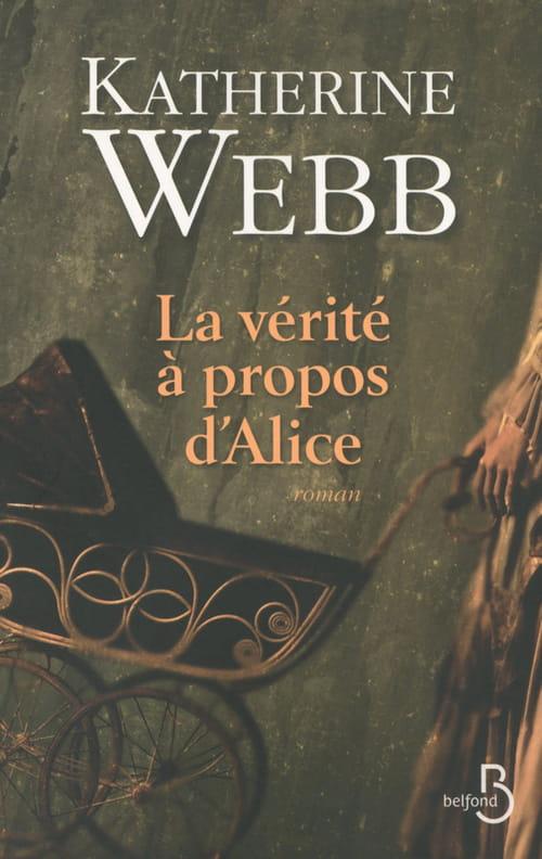 """Catherine Webb, """"La vérité à propos d'Alice"""" ou la place de la femme au dix-neuvième siècle"""