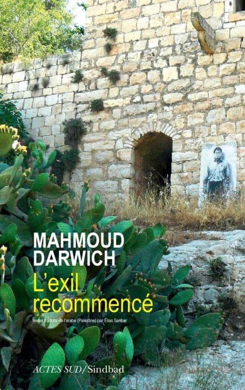 L'exil recommencé de Mahmoud Darwich prendra-t-il fin un jour ?