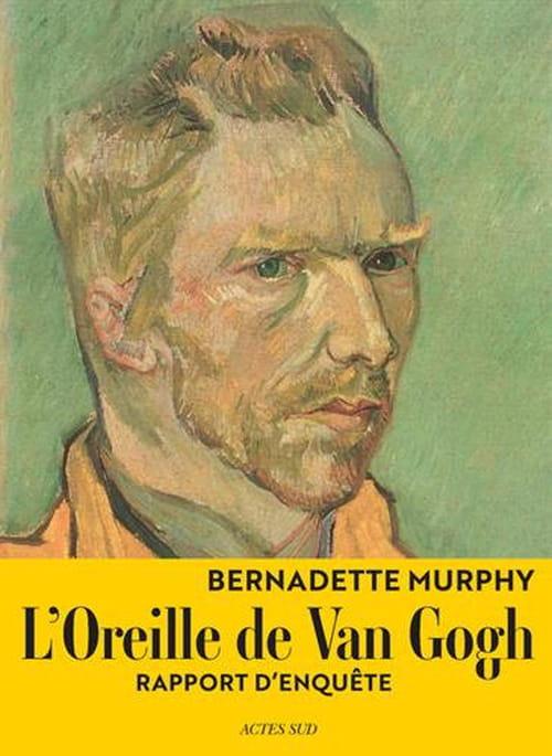 L'Oreille de Van Gogh : un rapport d'enquête qui fait flop