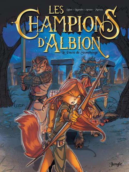 Les Champions d'Albion, tome 1 : Le pacte de Stonehenge