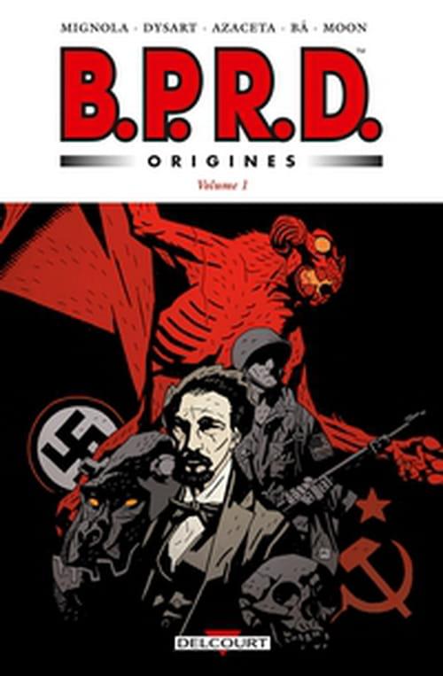 BPRD Origines, volume 1 – 1946/1947