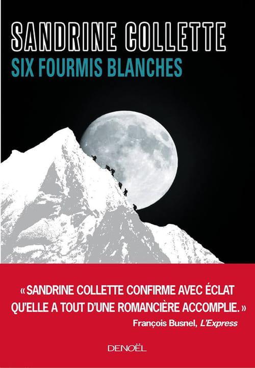 Sandrine Collette, Six fourmis blanches : Un piège de haute tenue