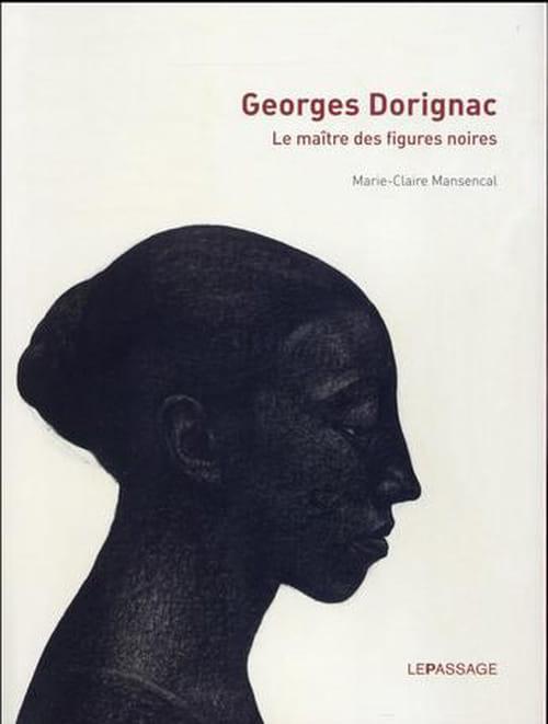 Georges Dorignac, un idéal habité