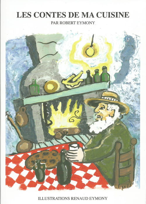 Les contes de ma cuisine par Robert Eymoni