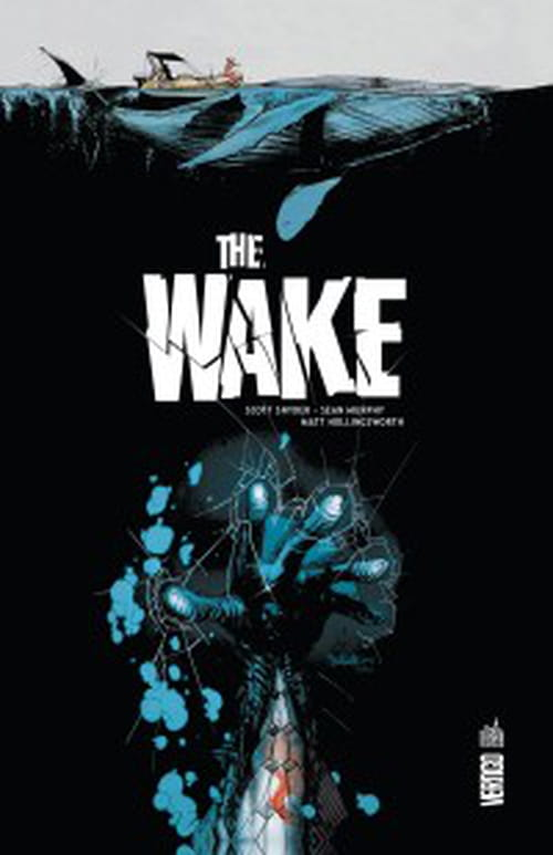 """""""The Wake"""", le Grand Bleu"""
