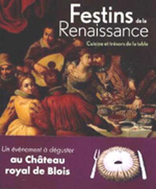 Que mangeait-on à la Renaissance ? Elisabeth Latrémolière et Florent Quellier nous ouvrent l'appétit