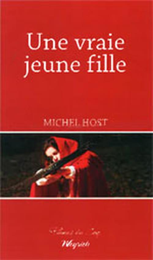 Michel Host, Une vraie jeune fille : Un classique très actuel