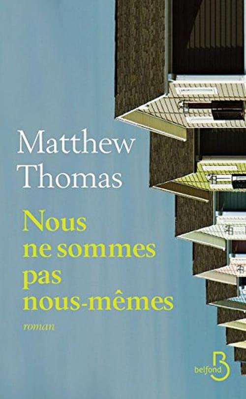 Matthew Thomas, Nous ne sommes pas nous-mêmes : La puissance de l'amour