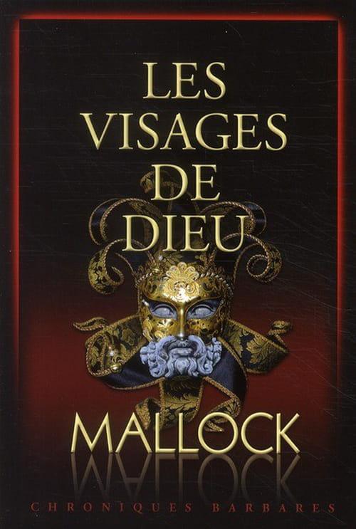 Les visages de Dieu : Mallock  sur les traces du Maquilleur