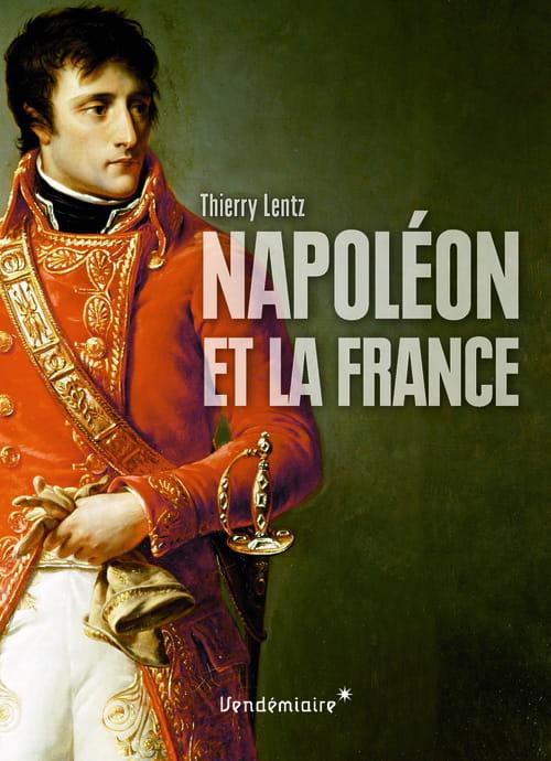 """""""Napoléon et la France"""", le nœud gordien de notre histoire"""