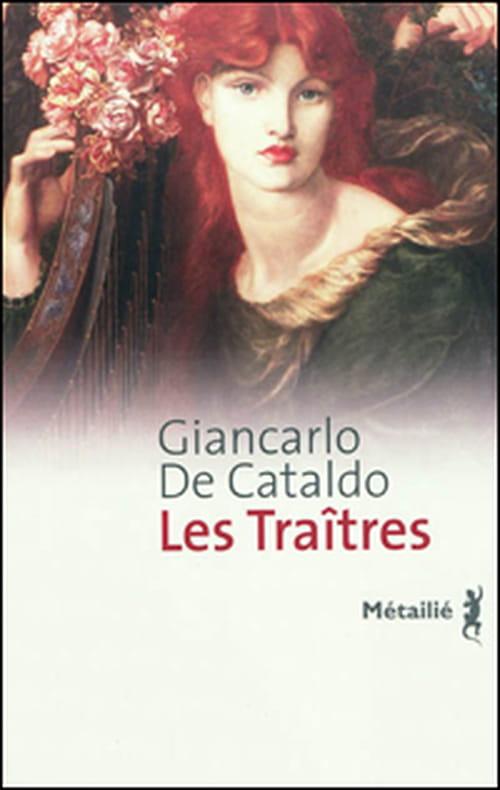"""Giancarlo de Catalado, """"Les traîtres"""" : triple jeu à l'italienne"""