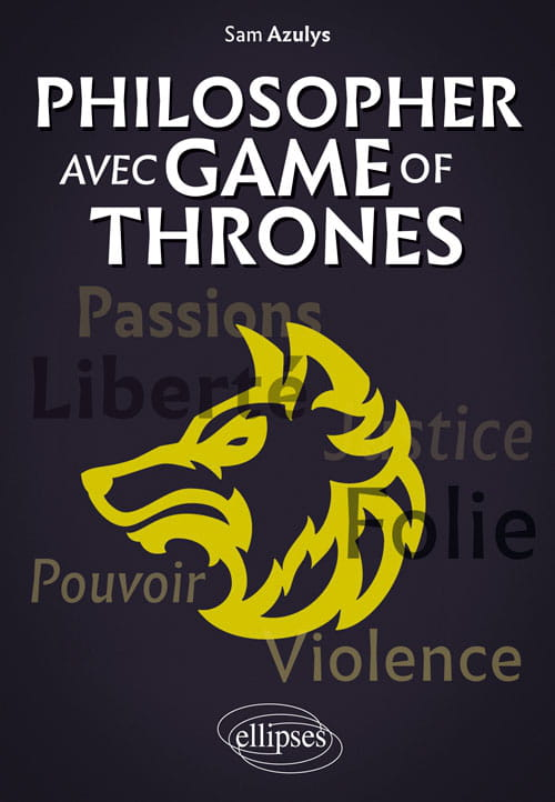 Philosopher avec Game of Thrones
