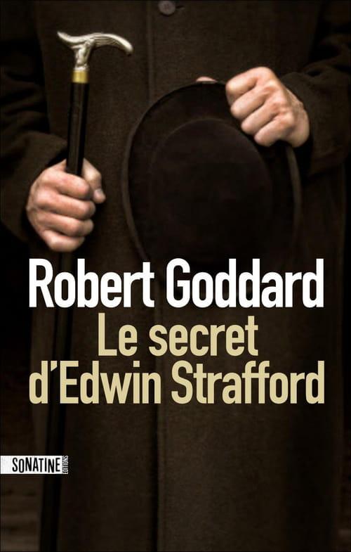 Le secret d'Edwin Strafford de Robert Goddard
